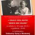 Po raz drugi Zarząd Fundacji i Dyrektor Muzeum organizują koncert dla wszystkich Mama, pamiętając w tym dniu szczególnie o Matkach kapłanów, misjonarzy, sióstr zakonnych, misjonarek, wolontariuszy pracujących na całym świecie […]