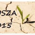 I N F OR M AC J A   W ZWIĄZKU Z DŁUGOTRWAŁĄ SUSZĄ  W związku zwystępującą długotrwałą suszą na terenie Gminy Majdan Królewski oraz sygnałami rolników owystąpieniu […]