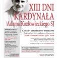 Zapraszamy do obejrzenia zapisu transmisji on-line Koncertu oraz Konferencji w ramach obchodów XIII Dni Kardynała Adama Kozłowieckiego SJ z dnia 6 – 13 listopada 2020 r., które odbyły się w […]